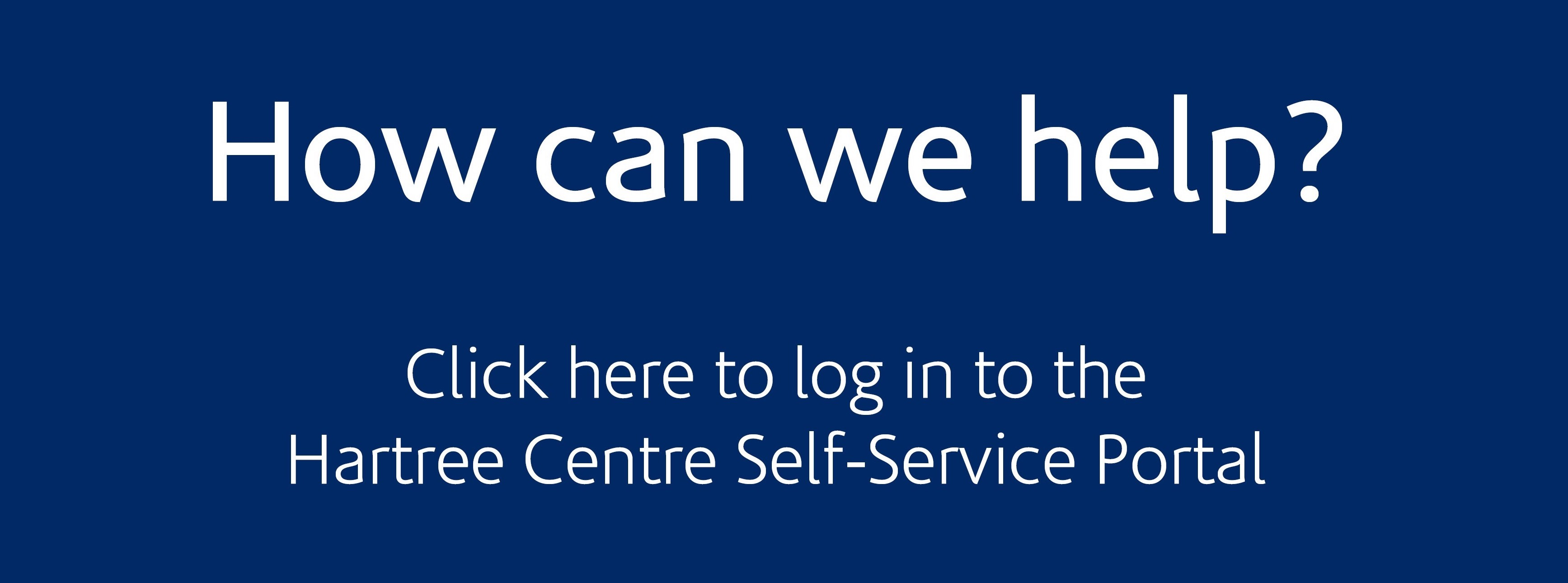 Hartree Self Service Portal